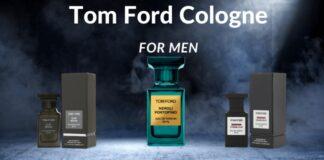 Best Tom Ford Cologne for Men