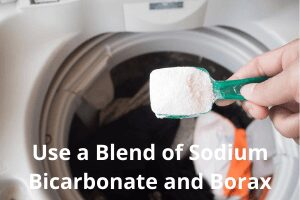 Use a Blend of Sodium Bicarbonate and Borax