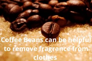Using Coffee Beans can be helpful