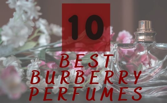 best burberry perfumes for women